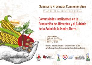 """Programa Seminario – Taller Provincial """"Comunidades Inteligentes en la Producción de Alimentos y Cuidado de la Salud de la Madre Tierra"""""""