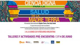 Talleres en el II Encuentro Intercontinental 'Madre Tierra, Una Sola Salud'