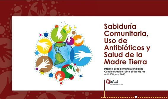 Sabiduría Comunitaria, Uso de Antibióticos y Salud de la Madre Tierra