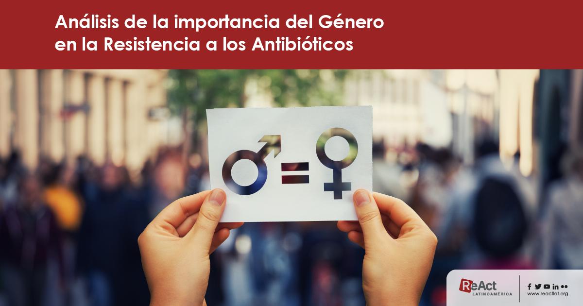 Las brechas de género y la resistencia a los antibióticos