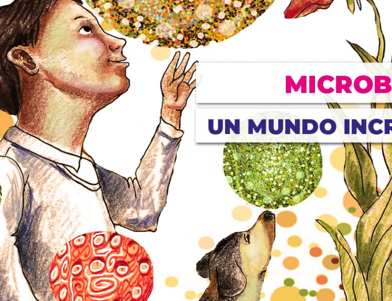 Microbioma, un mundo por descubrir