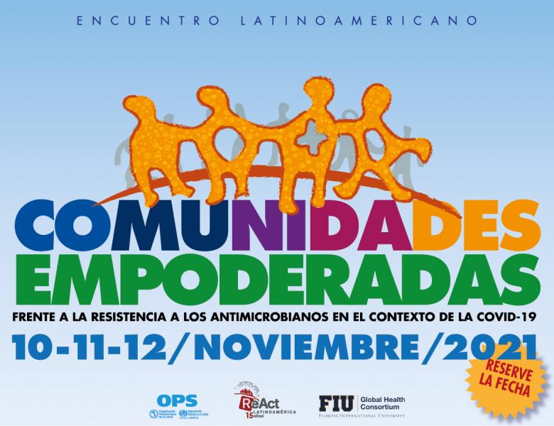 Encuentro Latinoamericano «Comunidades Empoderadas frente a la RAM»