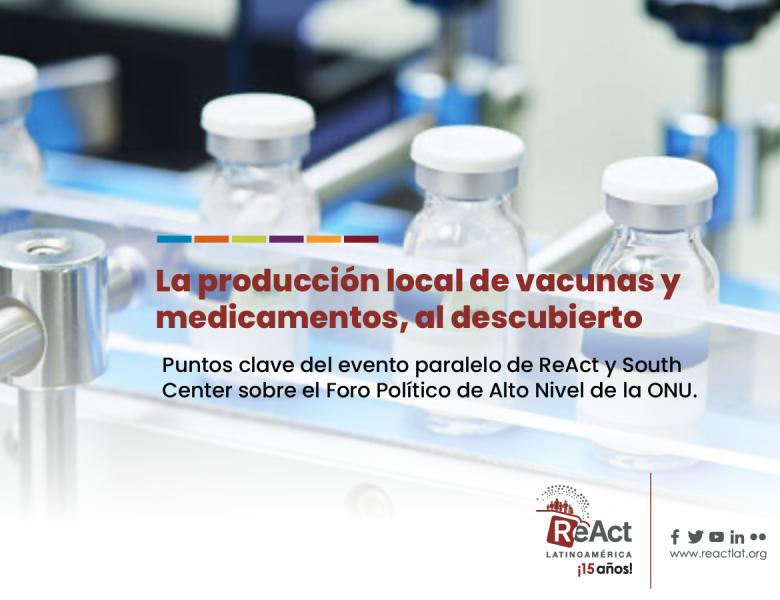La producción local de vacunas y medicamentos al descubierto