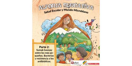 ALFORJA EDUCATIVA Salud Escolar y Mundo Microbiano. Parte2