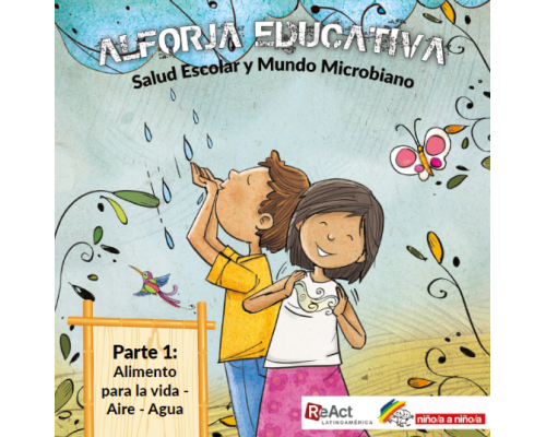 ALFORJA EDUCATIVA Salud Escolar y Mundo Microbiano. Parte1
