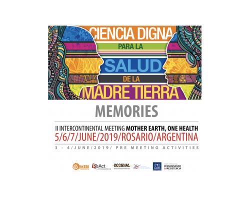Memories of II Intercontinental Meeting 'Mother Earth, One Health'