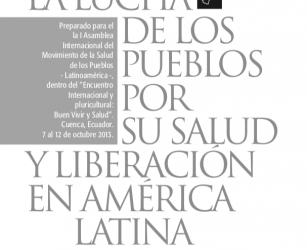 La lucha de los Pueblos por su salud y liberación en América Latina. Perspectiva histórica