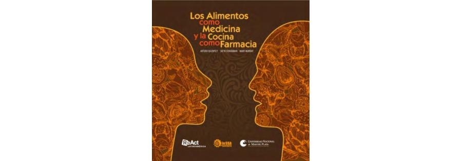 Los Alimentos Como Medicina y La Cocina Como Farmacia