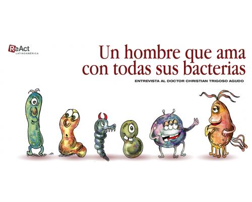 Un hombre que ama con todas sus bacterias