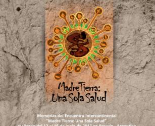 Madre Tierra: Una Sola Salud