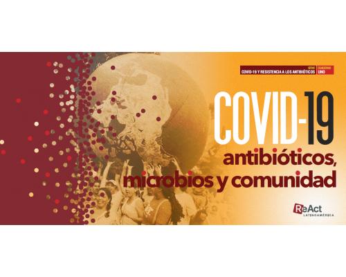 COVID-19, antibióticos, microbios y comunidad SERIE COVID-19 y RBA Cuaderno 1